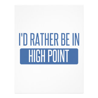 I'd rather be in High Point Letterhead