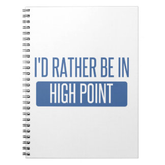 I'd rather be in High Point Spiral Notebooks