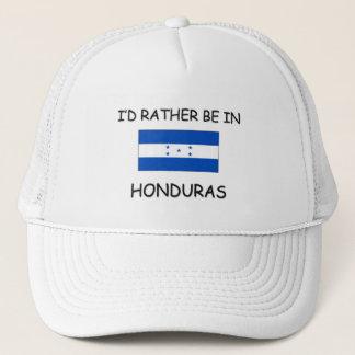 I'd rather be in Honduras Trucker Hat
