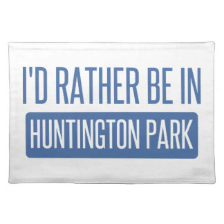 I'd rather be in Huntington Park Placemat