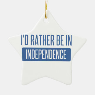 I'd rather be in Independence Ceramic Star Ornament