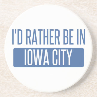 I'd rather be in Iowa City Beverage Coaster