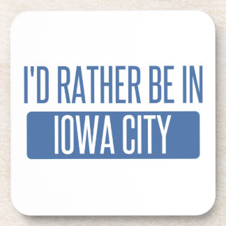 I'd rather be in Iowa City Drink Coasters