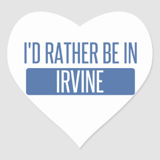 I'd rather be in Irvine Heart Sticker