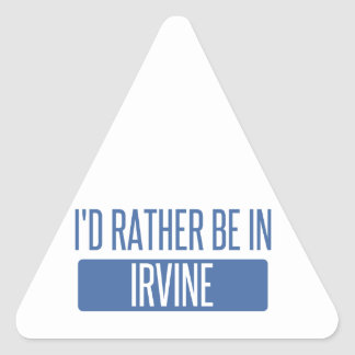 I'd rather be in Irvine Triangle Sticker