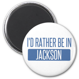 I'd rather be in Jackson MS 2 Inch Round Magnet