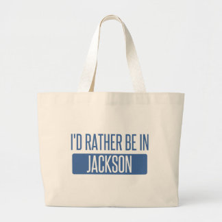 I'd rather be in Jackson MS Large Tote Bag