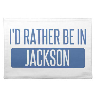 I'd rather be in Jackson MS Placemat
