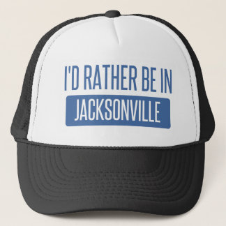 I'd rather be in Jacksonville FL Trucker Hat