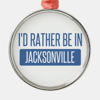 I'd rather be in Jacksonville NC Metal Ornament