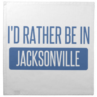 I'd rather be in Jacksonville NC Napkin