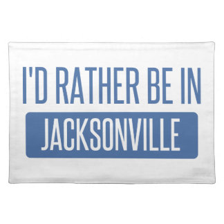 I'd rather be in Jacksonville NC Placemat