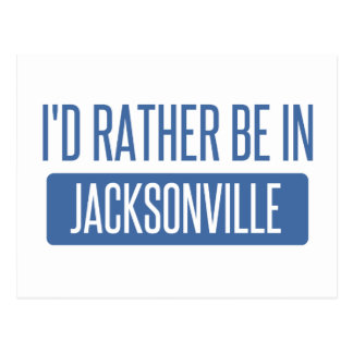 I'd rather be in Jacksonville NC Postcard