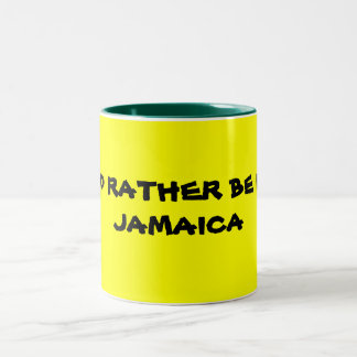 I'D RATHER BE IN JAMAICA Two-Tone COFFEE MUG