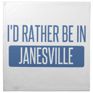 I'd rather be in Janesville Napkin