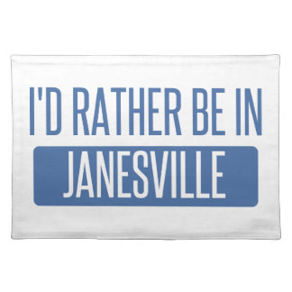 I'd rather be in Janesville Placemat