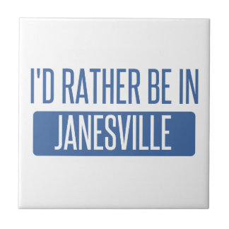 I'd rather be in Janesville Tile