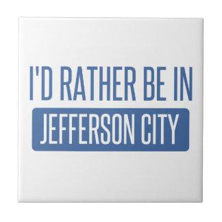 I'd rather be in Jefferson City Ceramic Tile