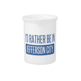 I'd rather be in Jefferson City Drink Pitchers
