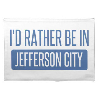 I'd rather be in Jefferson City Placemats