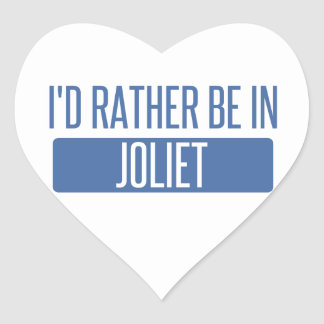 I'd rather be in Joliet Heart Sticker