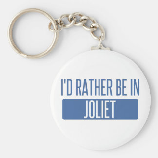 I'd rather be in Joliet Keychain