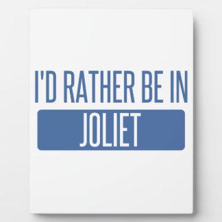 I'd rather be in Joliet Plaque