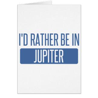 I'd rather be in Jupiter Card