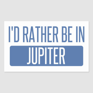 I'd rather be in Jupiter Sticker