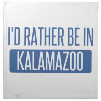I'd rather be in Kalamazoo Napkin