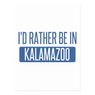 I'd rather be in Kalamazoo Postcard