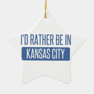 I'd rather be in Kansas City MO Ceramic Star Ornament