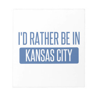 I'd rather be in Kansas City MO Notepad