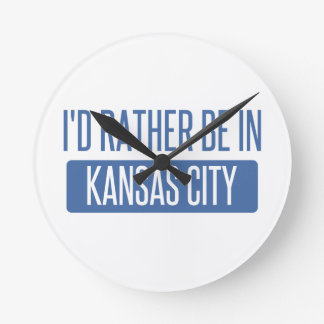 I'd rather be in Kansas City MO Round Clock