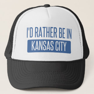 I'd rather be in Kansas City MO Trucker Hat