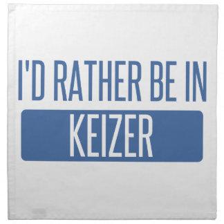 I'd rather be in Keizer Napkin
