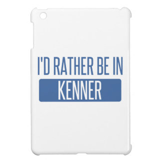 I'd rather be in Kenner iPad Mini Case
