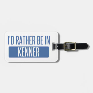 I'd rather be in Kenner Luggage Tag