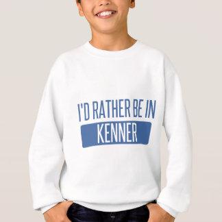 I'd rather be in Kenner Sweatshirt