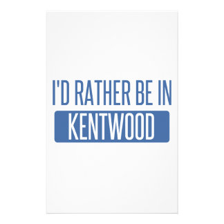I'd rather be in Kentwood Stationery