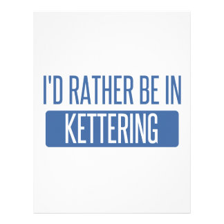 I'd rather be in Kettering Letterhead