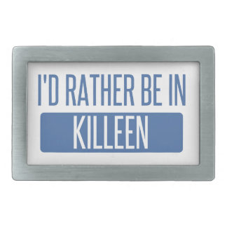 I'd rather be in Killeen Rectangular Belt Buckles