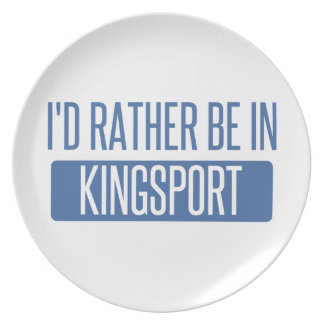 I'd rather be in Kingsport Plate