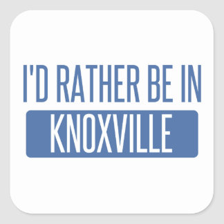 I'd rather be in Knoxville Square Sticker