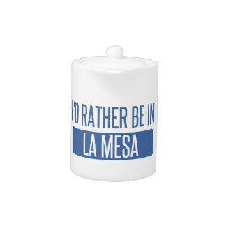 I'd rather be in La Mesa