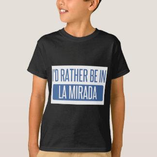 I'd rather be in La Mesa T-Shirt