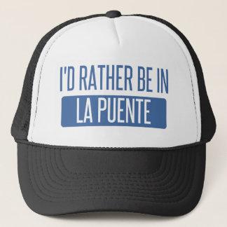 I'd rather be in La Puente Trucker Hat