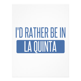 I'd rather be in La Quinta Letterhead