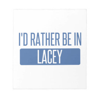 I'd rather be in Lacey Notepad