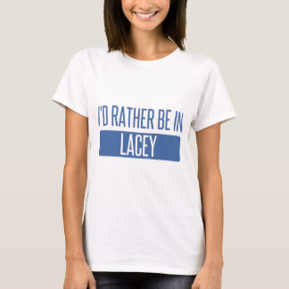 I'd rather be in Lacey T-Shirt